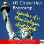 Artwork for US Citizenship Bootcamp Episode 4 of 5: Mini-Dialogues about Work