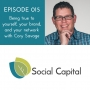 Artwork for 015: Being true to yourself, your brand, and your network with Cory Savage