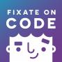 Artwork for Fixate on Code - Safia Abdalla