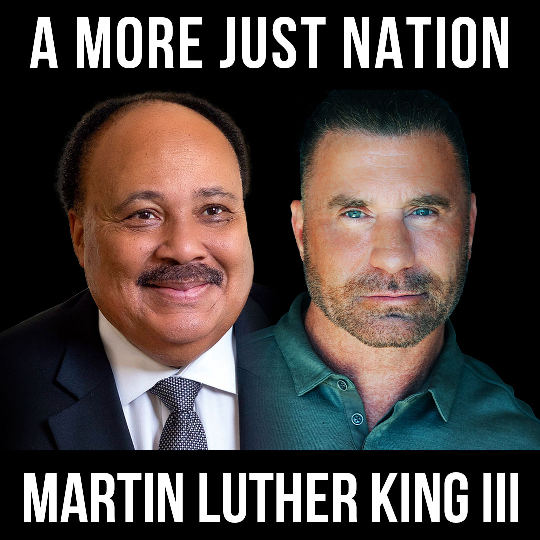 A More Just Nation - w/ Martin Luther King III