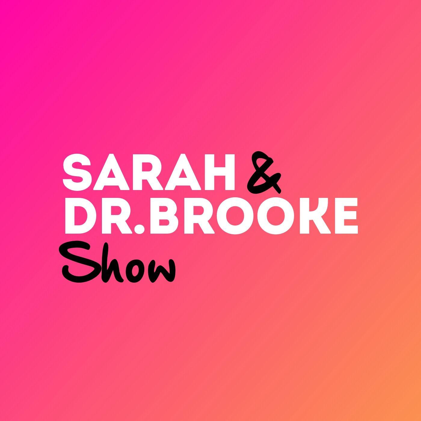 The Sarah & Dr Brooke Show show art