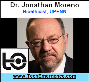 "How ""Ordinary"" Civilian Needs Drive ""Extraordinary"" Biotech Advancement - with UPENN's Jonathan Moreno"