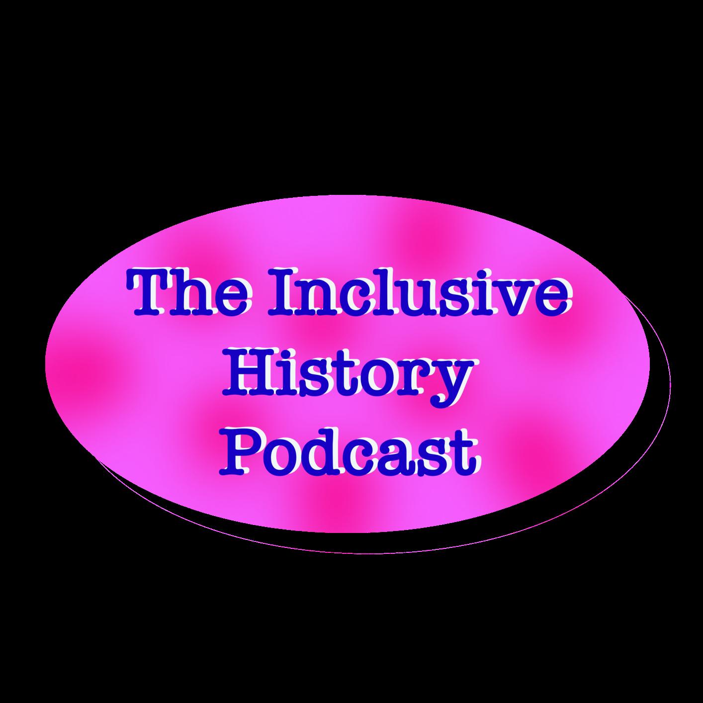 InclusiveHistory's podcast show art