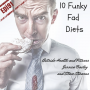 Artwork for 10 Funky Fad Diets