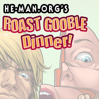 Episode 088 - He-Man.org's Roast Gooble Dinner