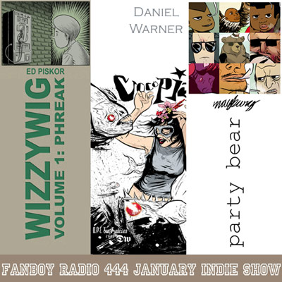 Fanboy Radio #444 - Janurary Indie Show '08