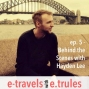 """Artwork for EET006  - Behind the Scenes with Hayden Lee of the """"Travel Stories Podcast"""""""