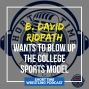 Artwork for Dr. David Ridpath and a conversation on the world of college sports