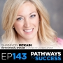 Artwork for 143: Shannon McKain | Motivational Speaker | Former NFL Cheerleader