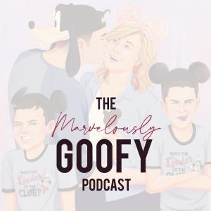 Marvelously Goofy: A Disney Inspired Podcast