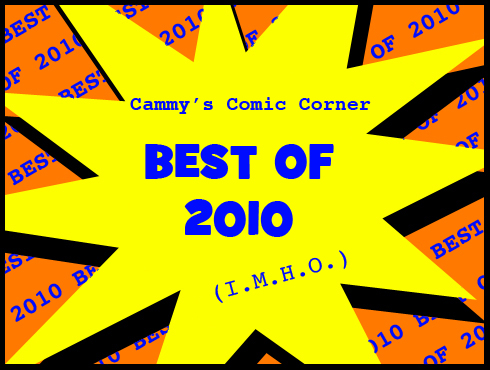 Cammy's Comic Corner - Best of 2010 (I.M.H.O.)