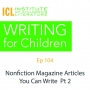 Artwork for Nonfiction Articles You Can Write Part 2 | Writing for Children 104