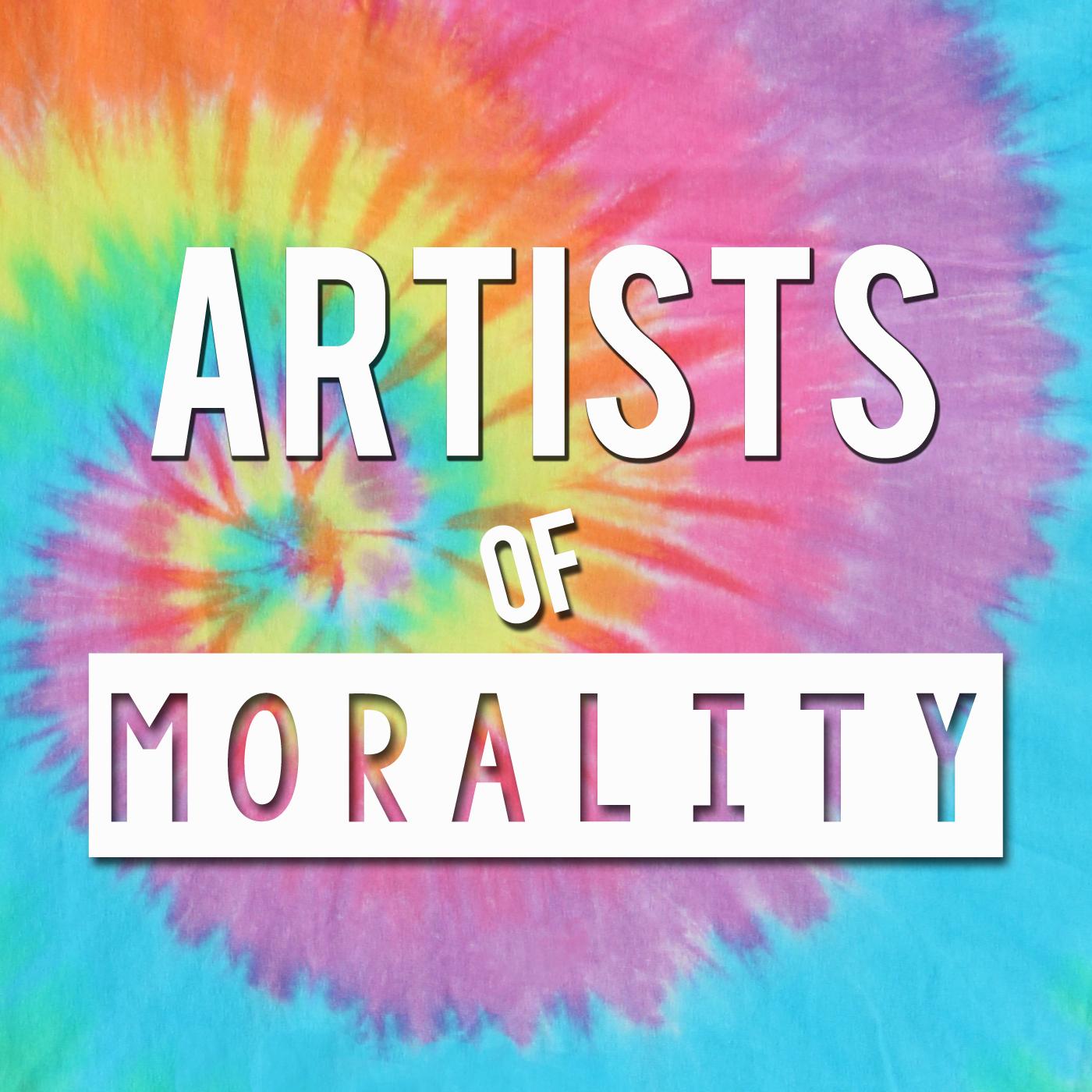 Artwork for Artists of Morality - Episode 19 - PLUR