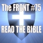 Artwork for Read The Bible (The FRONT #75)