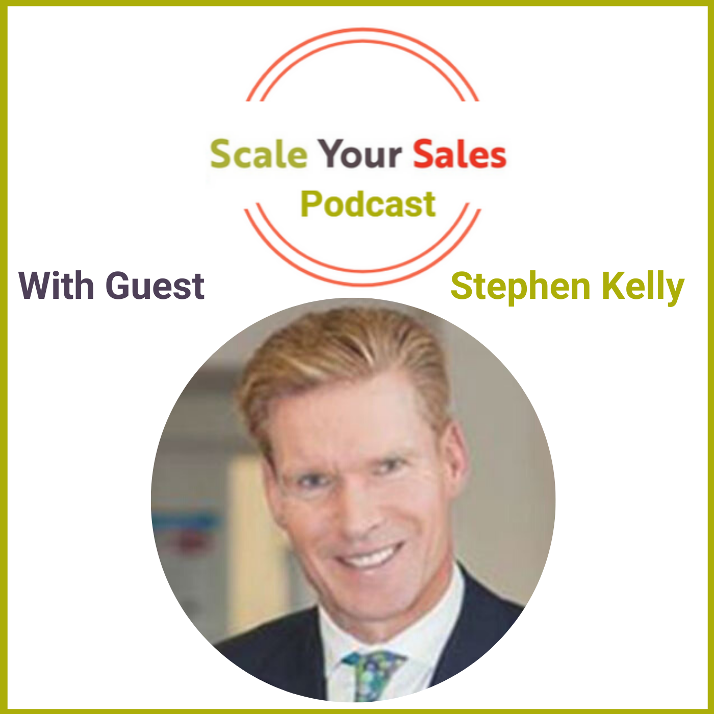 Episode 008 - What Stephen Kelly says on Customer Obsession and CEO's Serving a Bigger Purpose