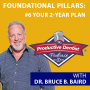Artwork for Episode 85 – Foundational Pillars of Success #6: Building Your 2-Year Plan