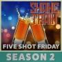 Artwork for Five Shot Friday - Season 2