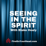 Artwork for The Veil: Seeing in the Spirit with Blake Healy