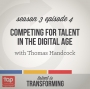 Artwork for S3E4: Competing for Talent in the Digital Age | with Thomas Handcock