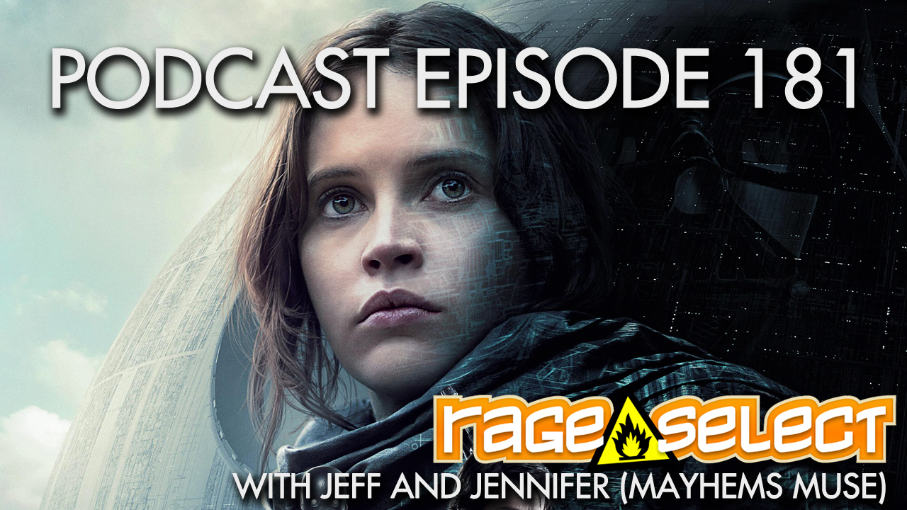 Rage Select Podcast Episode 181 - Jennifer and Jeff Answer Your Questions!