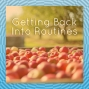 Artwork for Get Back Into the Swing of Things with a Routine