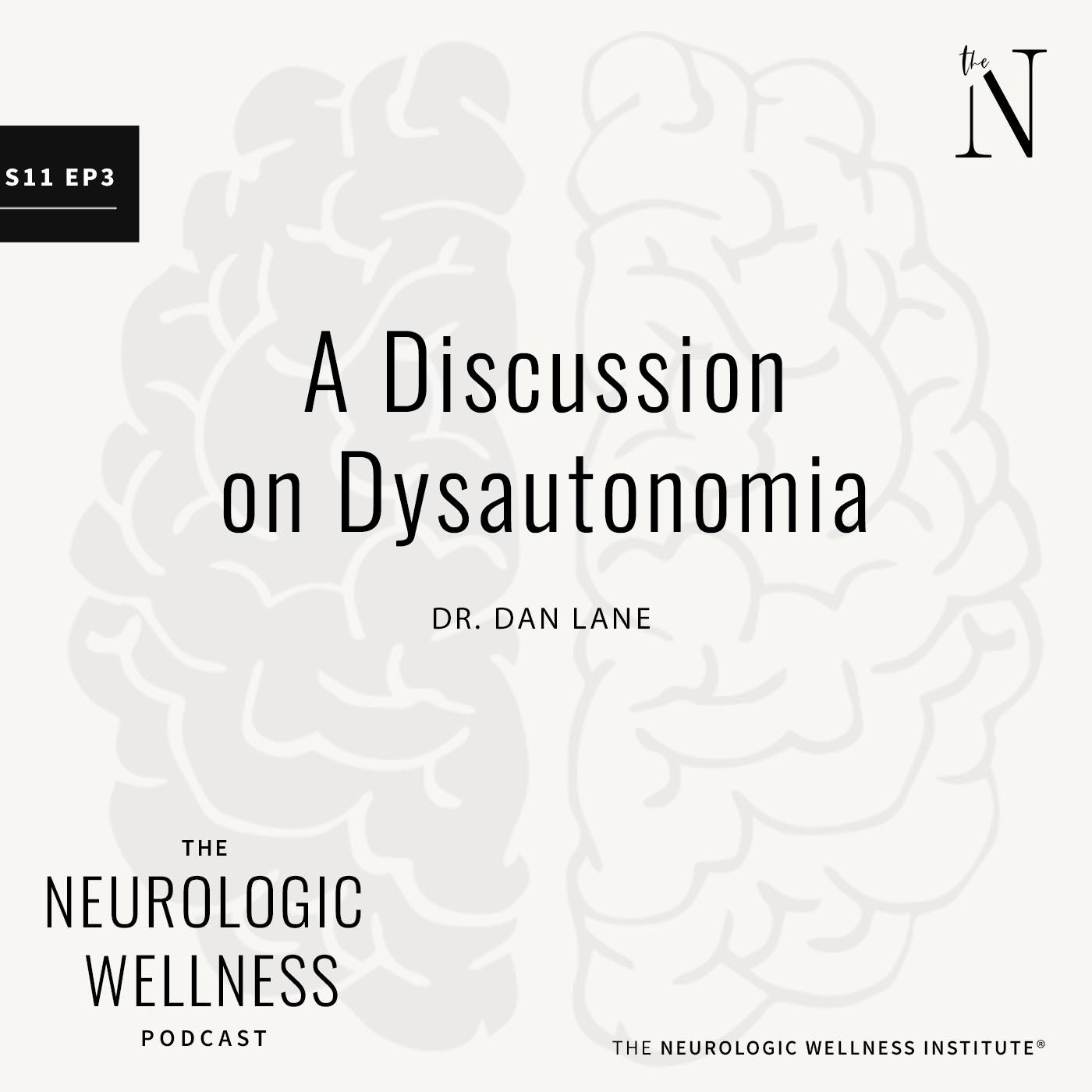 A Discussion on Dysautonomia