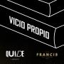 Artwork for Vicio Propio - Capítulo 7: El mal