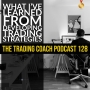 Artwork for 128 - What I've Learned From Developing Trading Strategies