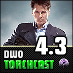 DWO TorchCast - #4-3 - Doctor Who/Torchwood podcast