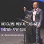 Artwork for Increasing Mental Toughness Through Self-talk