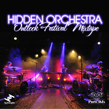 Hidden Orchestra - Outlook Festival Mixtape