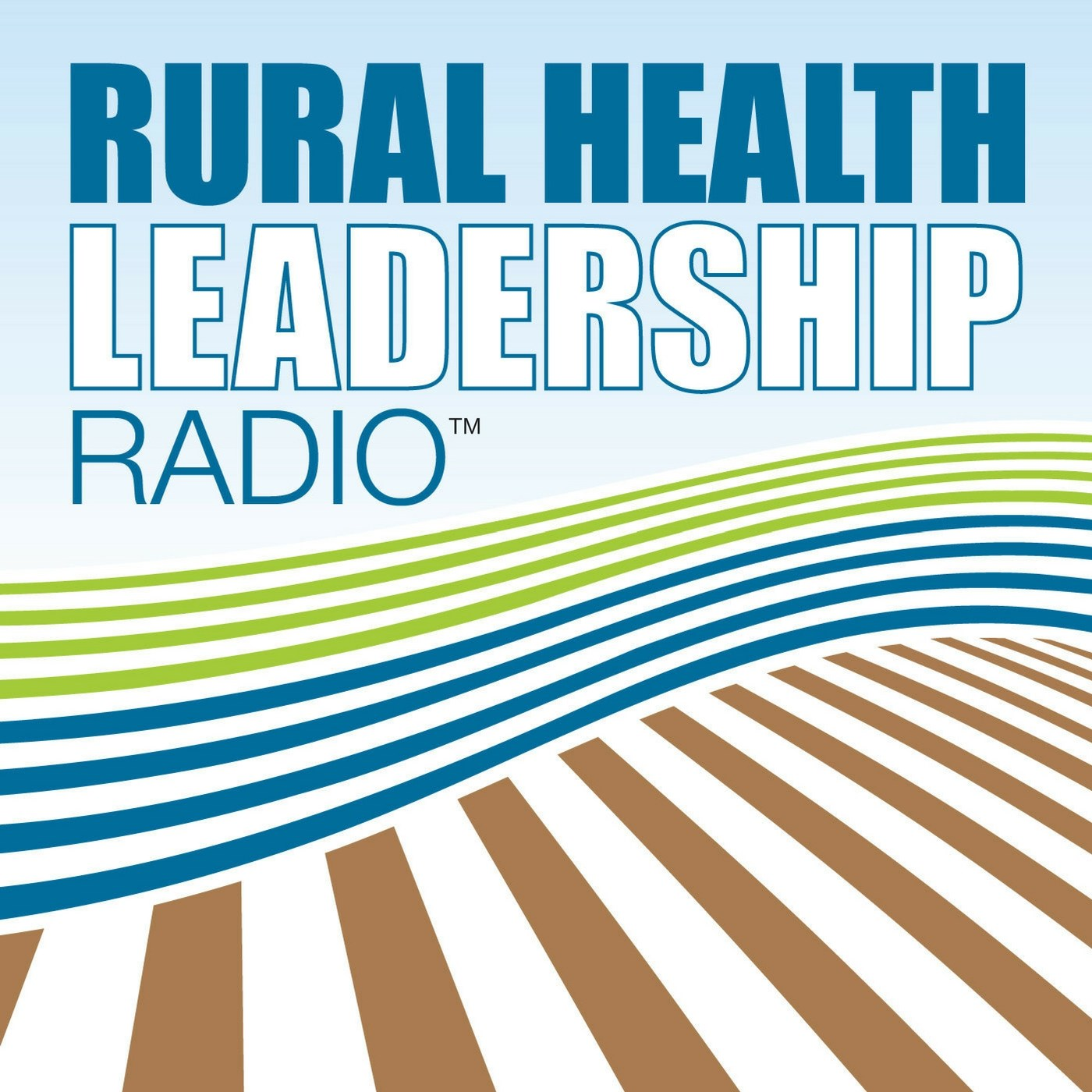 Rural Health Leadership Radio™ show art