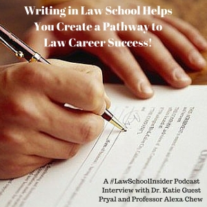Writing in Law School Helps You Create a Pathway to Law Career Success! - EP36