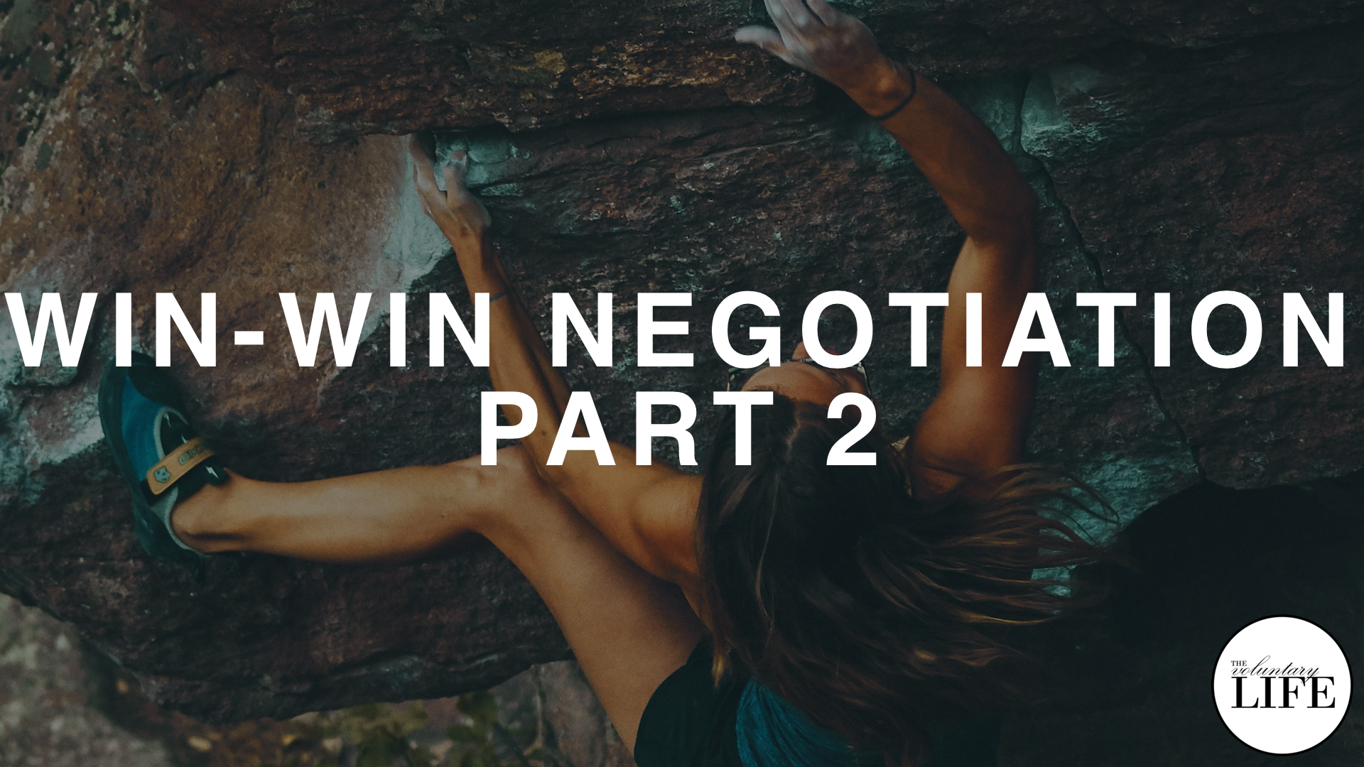 145 Win-Win Negotiation Part 2: Strength and Value