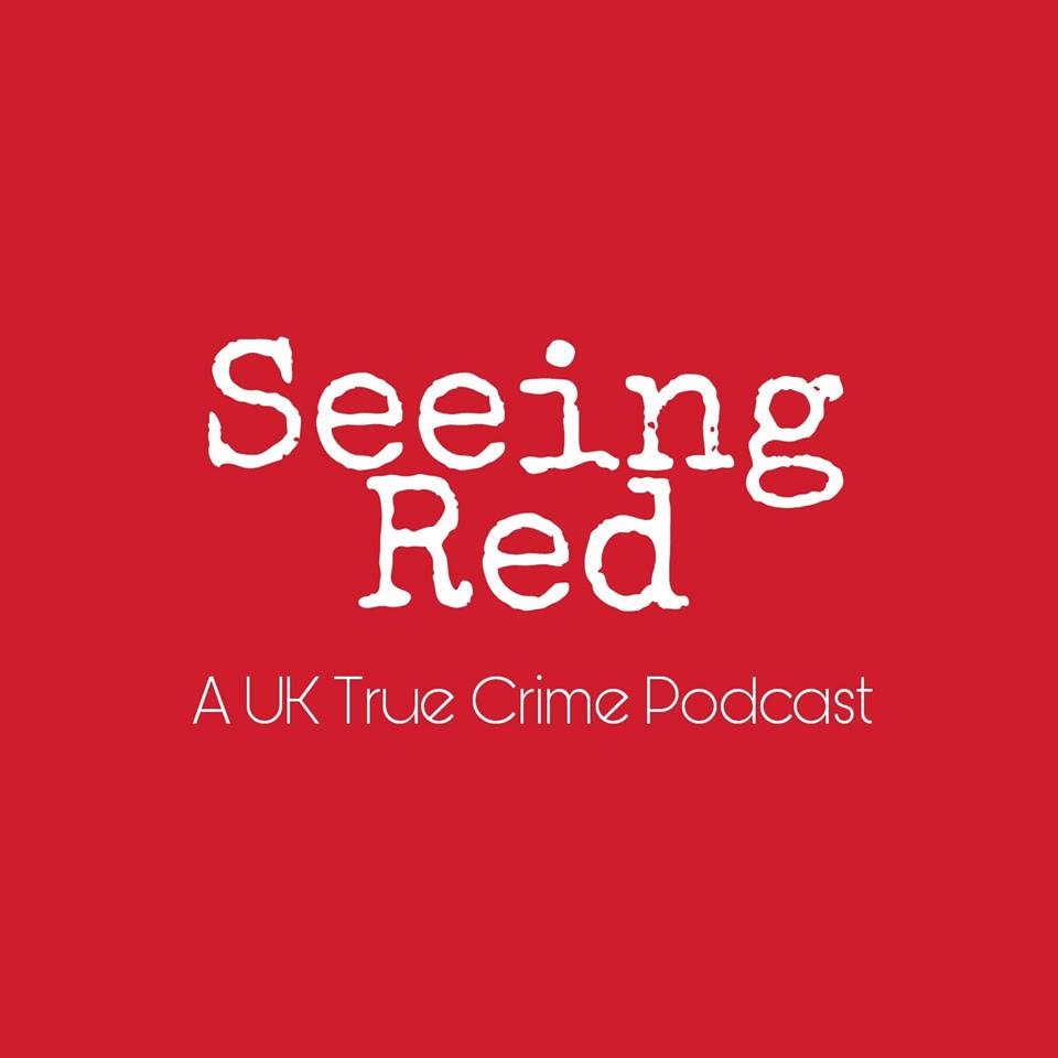 Artwork for Seeing Red Episode 23: The murder of Claire Tiltman