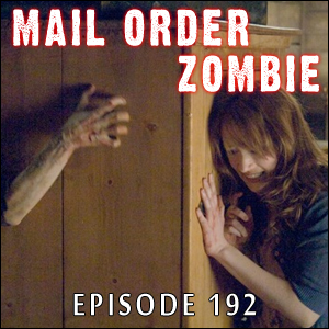 Mail Order Zombie #192 - The Cabin in the Woods & Looking Ahead to Zompire