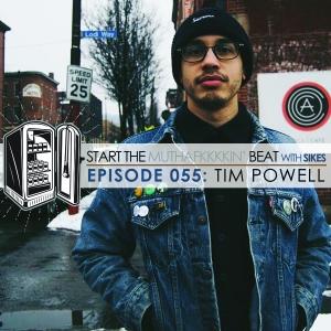 Start The Beat 055: TIM POWELL