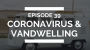 Artwork for episode 39: coronavirus & vandwelling