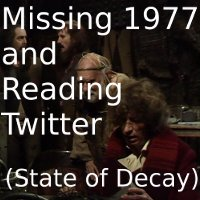 Missing 1977 and Reading Twitter