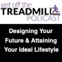 Artwork for Designing Your Future, and Attaining Your Ideal Lifestyle | Dr. Craig Spodak