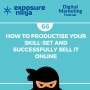 Artwork for #66: How To Productise Your Skill-Set And Successfully Sell It Online