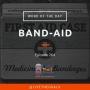 Artwork for Ep264: WOD - Band-Aid