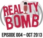 Artwork for Reality Bomb Episode 004