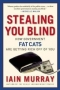 Artwork for Show 777 Stealing You Blind: How Government Fat Cats Are Getting Rich Off Of You