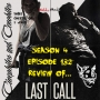 Artwork for S4EP132 - Last Call (2019)