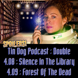TDP 61: Doctor Who 4.08 & 4.09 Silence in the Library - Forest of the Dead