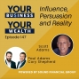 Artwork for 147 - Influence, Persuasion and Reality with Scott Adams