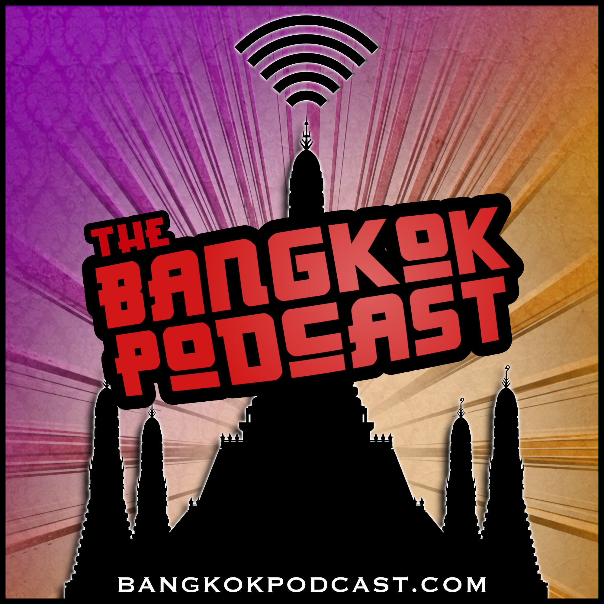 The Bangkok Podcast | Conversations on Life in Thailand's Buzzing Capital