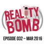 Artwork for Reality Bomb Episode 032
