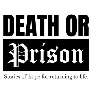 Death or Prison